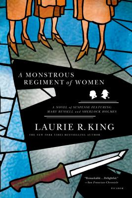 A Monstrous Regiment of Women By King, Laurie R.